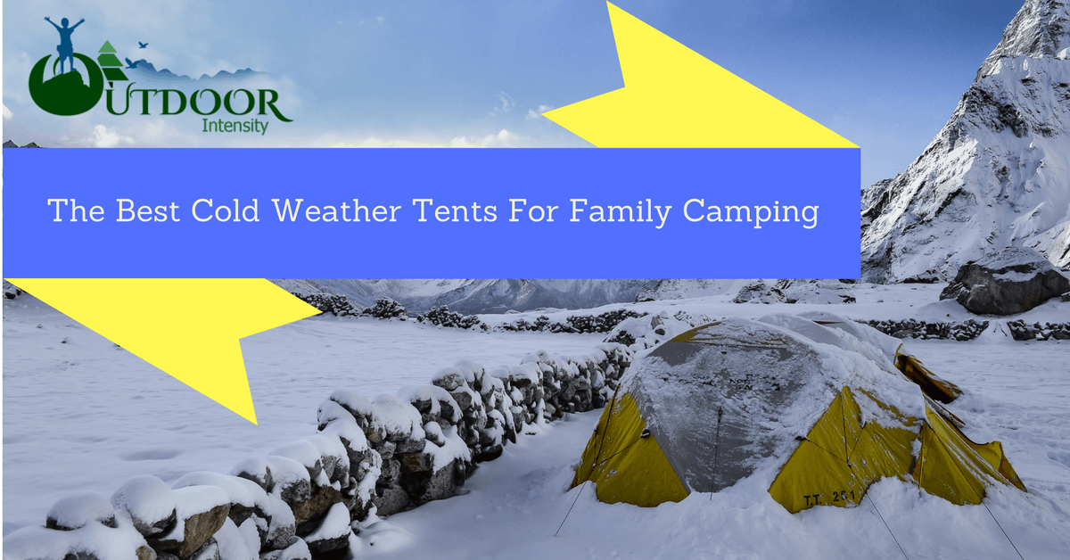 best cold weather tents